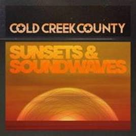 COLD CREEK COUNTY RELEASE – SUNSETS & SOUNDWAVES EP TODAY!