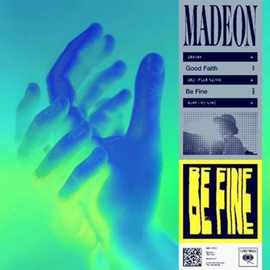 """MADEON RELEASES NEW TRACK """"BE FINE"""""""
