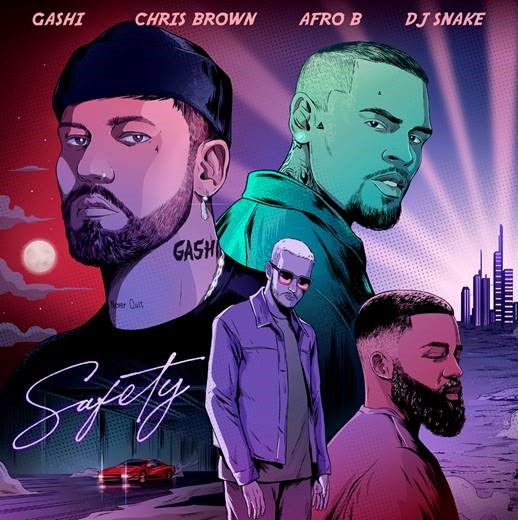 "GASHI SHARES ""SAFETY 2020"" FEATURING CHRIS BROWN AND AFRO B"