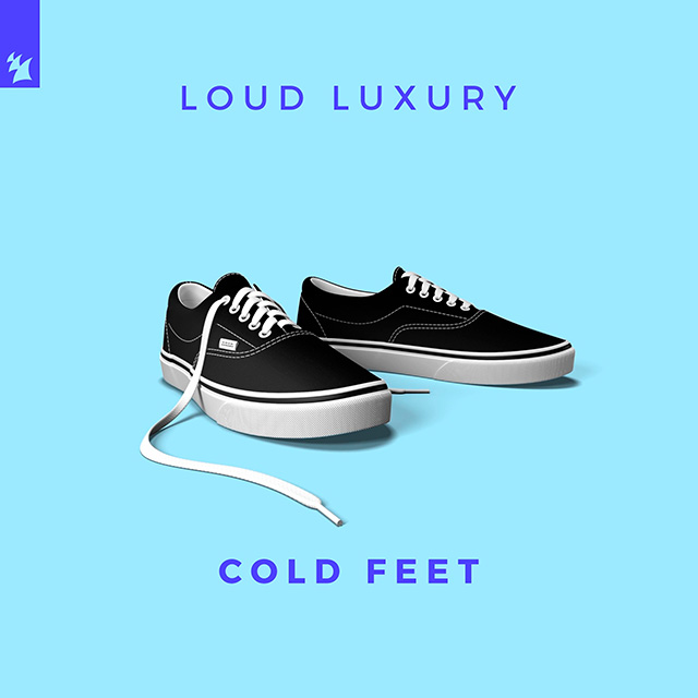 Loud Luxury – Cold Feet