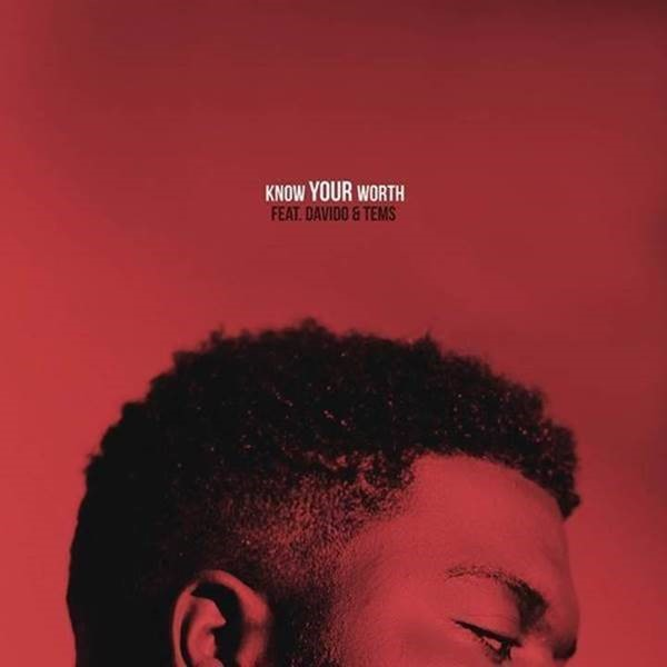 "KHALID X DISCLOSURE – ""KNOW YOUR WORTH"" FEAT. DAVIDO & TEMS OUT NOW"