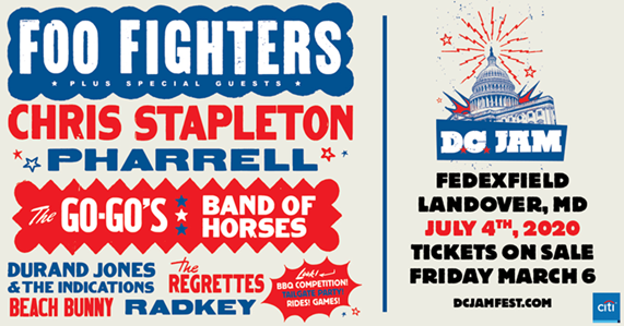 FOO FIGHTERS PRESENT D.C. JAM – 25TH ANNIVERSARY CELEBRATION JULY 4, 2020 AT FEDEXFIELD