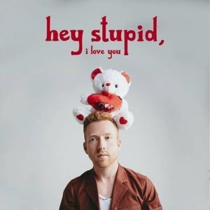 "RISING SINGER-SONGWRITER JP SAXE RELEASES ""HEY STUPID, I LOVE YOU"""