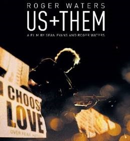 ROGER WATERS: US + THEM – A FILM DIRECTED BY SEAN EVANS AND LEGENDARY PINK FLOYD FOUNDER ROGER WATERS. Now Available For Digital Purchase And Rental