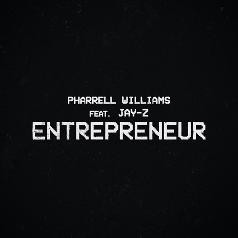 "PHARRELL WILLIAMS CELEBRATES EACH & EVERY BLACK BUSINESSPERSON WITH ""ENTREPRENEUR"" FEATURING JAY-Z"