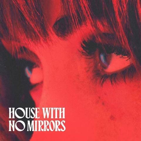 "SASHA SLOAN RELEASES NEW SONG & VIDEO – ""HOUSE WITH NO MIRRORS"" OUT NOW – DEBUT ALBUM 'ONLY CHILD' TO BE RELEASED ON OCTOBER 16TH, 2020 – PRE-ORDER AVAILABLE NOW"