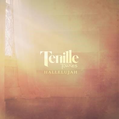 """TENILLE TOWNES DEBUTS RENDITION OF """"HALLELUJAH"""""""
