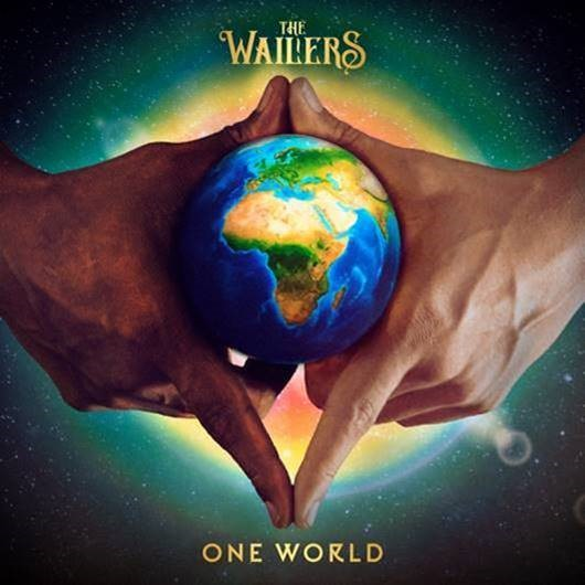 The Wailers Release New Album ONE WORLD, Today!