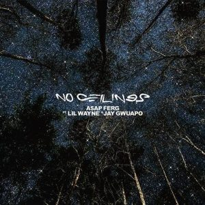 """A$AP Ferg Releases """"No Ceilings"""" feat. Lil Wayne and Jay Gwuapo!"""