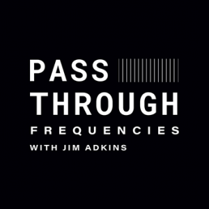 JIMMY EAT WORLD'S JIM ADKINS ANNOUNCES PODCAST SERIES 'PASS-THROUGH FREQUENCIES' – BEGINS AUGUST 6TH