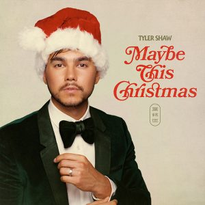 Tyler Shaw - Maybe This Christmas
