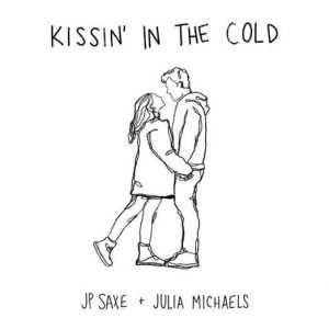 JP Saxe Julia Michaels kissin in the cold cover