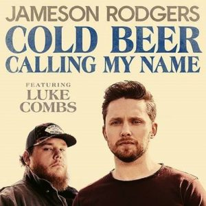 Jameson Rodgers Luke Combs Cold Beer Calling My Name cover