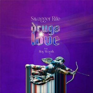 Swagger Rite drugs & love cover