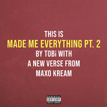 tobi made me everything pt2 cover