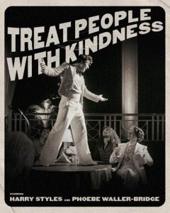 Harry Styles Treat People with Kindness poster