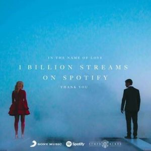 Martin Garrix Bebe Rexha In The Name Of Love Spotify 1 billion