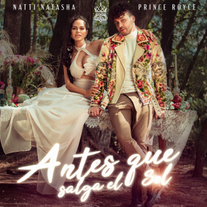 """NATTI NATASHA """"ANTES QUE SALGA EL SOL"""" PRINCE ROYCE cover"""