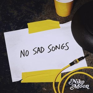 Niko Moon No Sad Songs Track Art