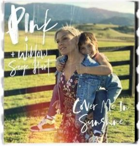 "P!NK + WILLOW SAGE HART ""COVER ME IN SUNSHINE""cover"
