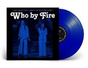 Who By Fire CD Picture
