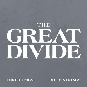 the great divide Luke Combs Billy Strings cover
