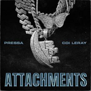 Pressa - Attachments (feat. Coi Leray)