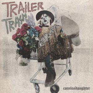 Trailer Trash Art