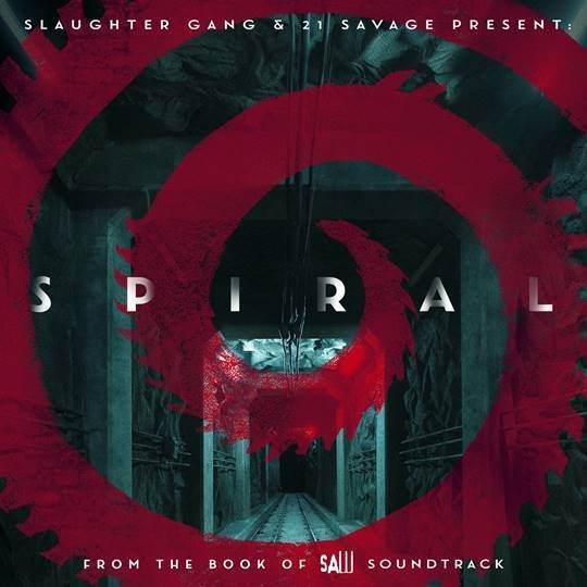 21 Savage - Spiral From The Book of Saw Soundtrack