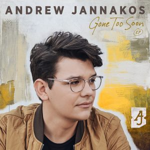 Andrew Jannakos EP Gone Too Soon Cover