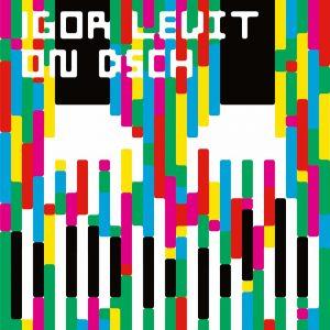 "IGOR LEVIT NEW ALBUM ""ON DSCH"""