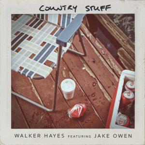 walker hayes ft jake owen country stuff