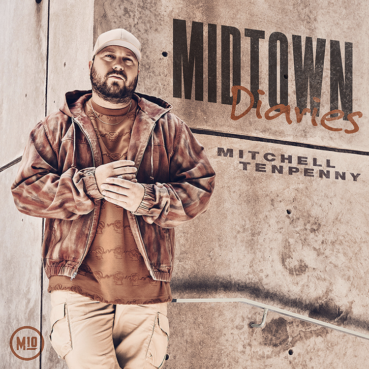 MITCHELL TENPENNY RELEASES MIDTOWN DIARIES EP TODAY