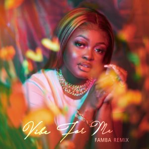 """AQYILA TEAMS UP WITH FAMBA FOR THE REMIX OF HER VIRAL TIKTOK HIT """"VIBE FOR ME"""""""