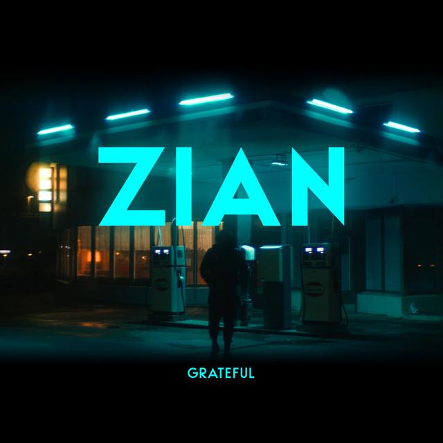 """ZIAN veröffentlicht seine zweite Single """"Grateful"""""""