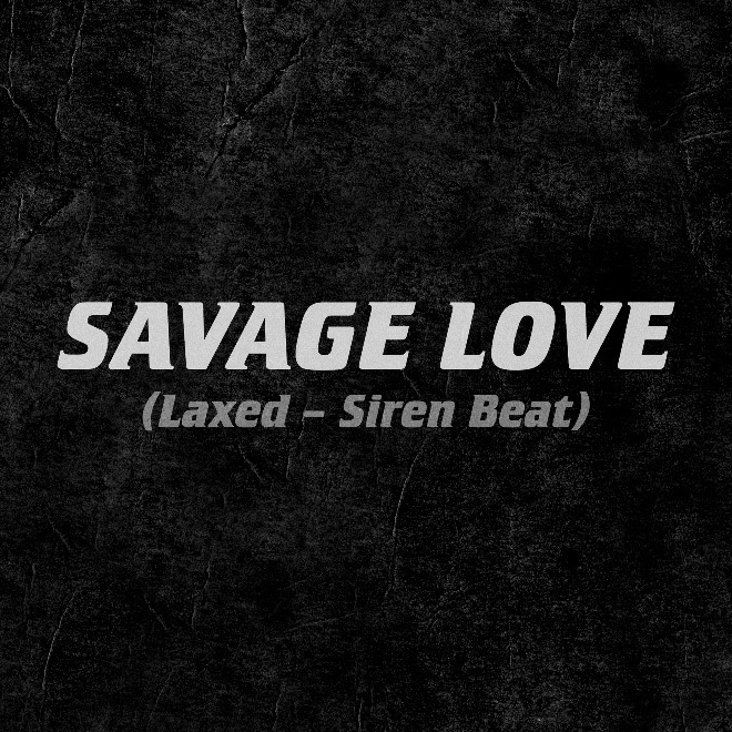 JAWSH 685 & JASON DERULO HOLD #1 ON THE ARIA SINGLES CHART FOR THE THIRD CONSECUTIVE WEEK WITH   'SAVAGE LOVE (LAXED – SIREN BEAT)'