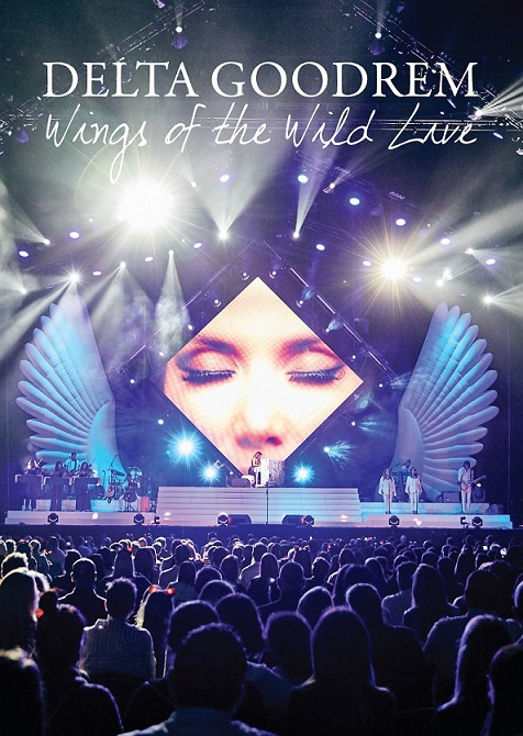 Delta Goodrem New DVD/Bluray 'Wings of the Wild – Live' Available Now