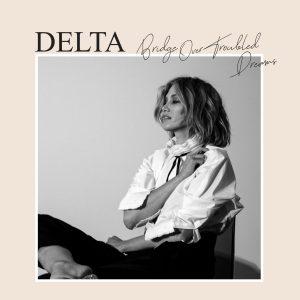 Delta Goodrem 'Bridge Over Troubled Dreams' #1 on ARIA Album Chart