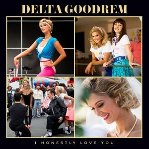 Delta Goodrem set to release 'I Honestly Love You'