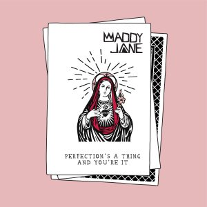 Maddy Jane releases new single 'Perfection's a Thing and You're It'
