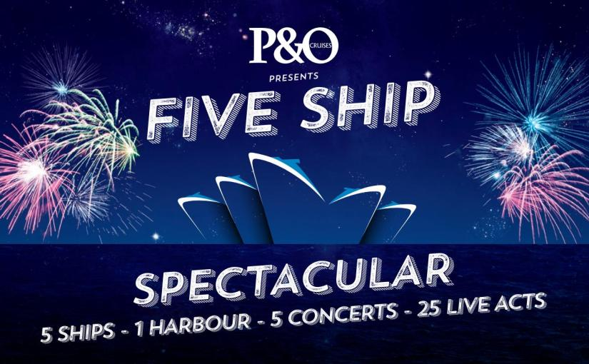 THE P&O FIVE SHIP SPECTACULAR