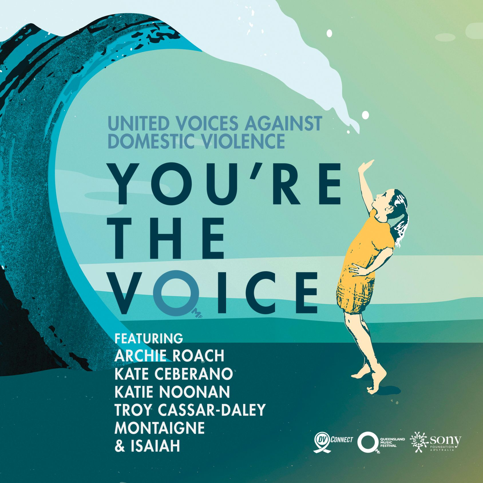 AUSTRALIAN MUSIC STARS UNITE TO SING OUT ON DOMESTIC & FAMILY VIOLENCE ON ICONIC TRACK 'YOU'RE THE VOICE' PROCEEDS TO SONY FOUNDATION & QLD BASED DV CONNECT