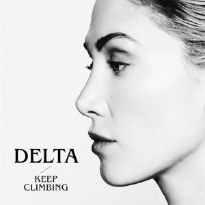 Delta Goodrem releases brand new music 'Keep Climbing'