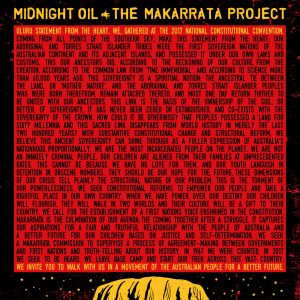 Midnight Oil's highly anticipated mini-album 'The Makarrata Project' debuts at #1 on ARIA album chart
