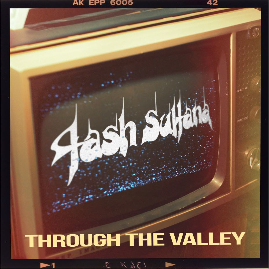 TASH SULTANA TODAY RELEASES 'THROUGH THE VALLEY' COVER FROM PLAYSTATION'S THE LAST OF US PART II