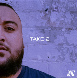 Rising Western Sydney artist CG FEZ drops second single 'Take 2' out now through label Forever Ever Records