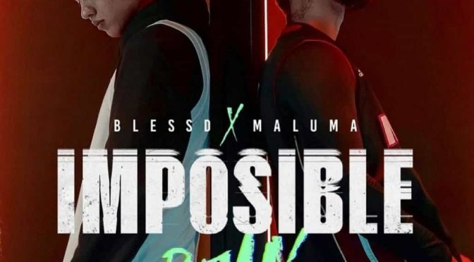 "HECHOS EN MEDELLÍN!  BLESSD PRESENTA ""IMPOSIBLE REMIX"" JUNTO A MALUMA"