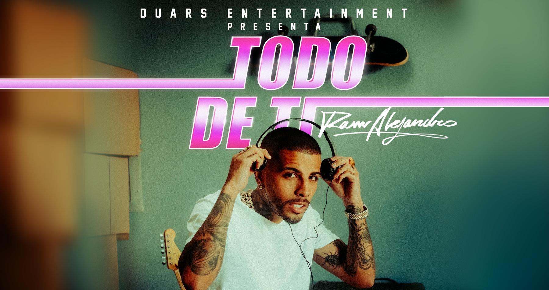 RAUW ALEJANDRO lanza el hit del verano 'TODO DE TI' | Sony Music Colombia
