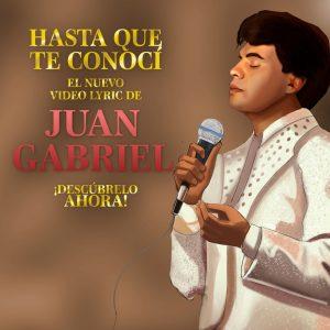 JUAN GABRIEL la celebración del 50 aniversario de carrera de El Divo De Juárez continúa con el lanzamiento del lyric video  'HASTA QUE TE CONOCÍ'