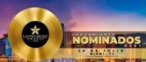 LATINO MUSIC AWARDS 2021 EL EVENTO QUE PREMIA A LOS MEJORES ARTISTAS LATINOS DE LA INDUSTRIA DE LA MÚSICA EN COLOMBIA